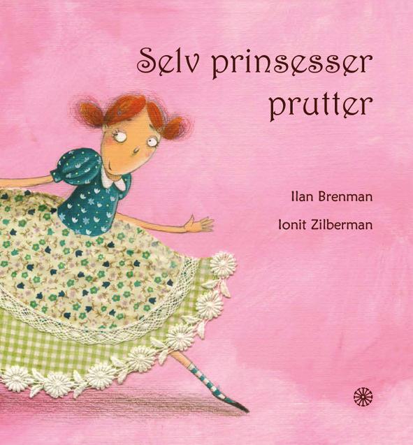 Selv prinsesser prutter